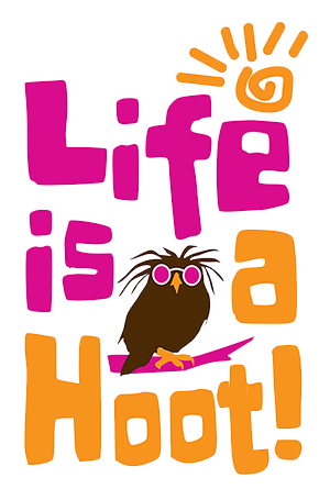 Life is a Hoot4